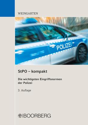 StPO – kompakt von Weingarten,  Dirk