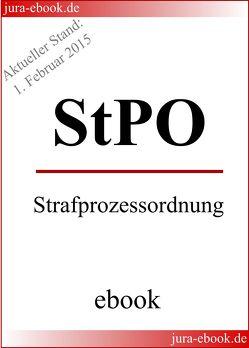 StPO – Strafprozessordnung – Aktueller Stand: 1. Februar 2015