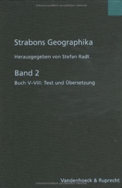 Strabons Geographika, Band 2 von Radt,  Stefan, Strabo