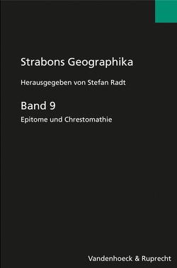Strabons Geographika. Mit Übersetzung und Kommentar / Strabons Geographika, Band 9 von Radt,  Stefan