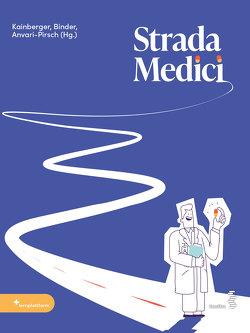 Strada Medici von Anvari-Pirsch,  Anahit, Binder,  Thomas, Kainberger,  Franz
