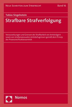 Strafbare Strafverfolgung von Singelnstein,  Tobias