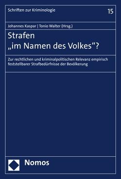 """Strafen """"im Namen des Volkes""""? von Kaspar,  Johannes, Walter,  Tonio"""