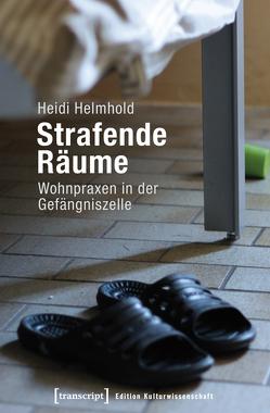 Strafende Räume von Helmhold,  Heidi