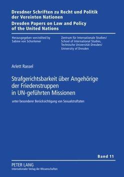 Strafgerichtsbarkeit über Angehörige der Friedenstruppen in UN-geführten Missionen von Rassel,  Arlett