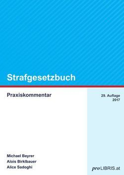 Strafgesetzbuch von Beyrer,  Michael, Birklbauer,  Alois, Sadoghi,  Alice