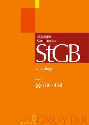 Strafgesetzbuch. Leipziger Kommentar / §§ 110-145d von et al., Geppert,  Klaus, Hanack,  Ernst-Walter, Krauß,  Matthias