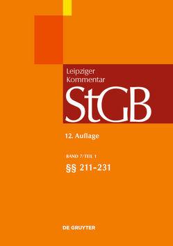 Strafgesetzbuch. Leipziger Kommentar / §§ 211-231 von et al., Grünewald,  Anette, Kröger,  Perdita, Krüger,  Matthias, Rissing-van Saan ,  Ruth