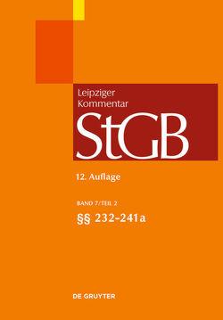 Strafgesetzbuch. Leipziger Kommentar / §§ 232-241a von Altvater,  Gerhard, Güntge,  Georg-Friedrich, Klie,  Christian, Krehl,  Christoph, Kudlich,  Hans, Schluckebier,  Wilhelm