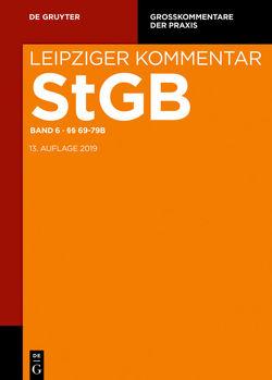 Strafgesetzbuch. Leipziger Kommentar / §§ 69-79b von Greger,  Anette, Lohse,  Kai, Valerius,  Brian, Weingarten,  Jochen