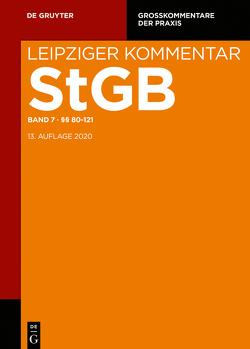 Strafgesetzbuch. Leipziger Kommentar / §§ 80-121 von Barthe,  Christoph, Coen,  Christoph, Engelstätter,  Tobias, et al.