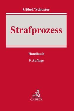 Strafprozess von Goebel,  Klaus, Leiss,  Ludwig, Marquardt,  Klaus, Schuster,  Thomas