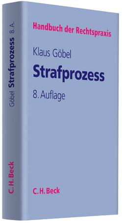 Strafprozess von Goebel,  Klaus, Leiss,  Ludwig, Marquardt,  Klaus