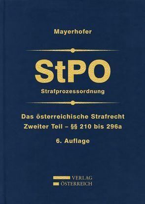 Strafprozessordnung §§ 210 bis 296a von Mayerhofer,  Christoph