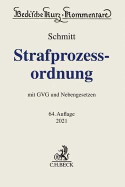 Strafprozessordnung von Köhler,  Marcus, Schmitt,  Bertram