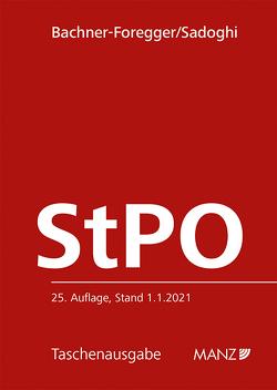 Strafprozessordnung StPO von Bachner-Foregger,  Helene, Sadoghi,  Alice