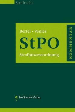 Strafprozessordnung von Bertel,  Christian, Venier,  Andreas