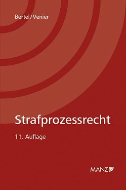 Strafprozessrecht von Bertel,  Christian, Venier,  Andreas