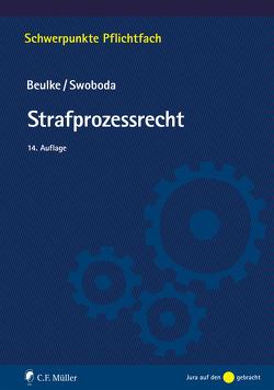 Strafprozessrecht von Beulke,  Werner, Swoboda,  Sabine