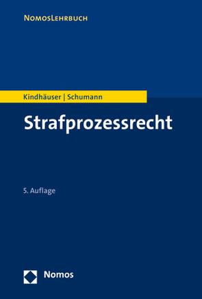 Strafprozessrecht von Kindhäuser,  Urs, Schumann,  Kay