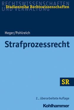 Strafprozessrecht von Boecken,  Winfried, Heger,  Martin, Korioth,  Stefan, Pohlreich,  Erol