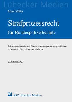 Strafprozessrecht für Bundespolizeibeamte von Nüßer,  Marc