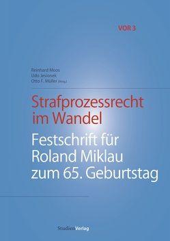 Strafprozessrecht im Wandel von Jesionek,  Udo, Moos,  Reinhard, Müller,  Otto F