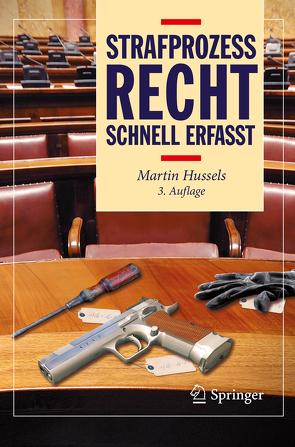 Strafprozessrecht – Schnell erfasst von Hussels,  Martin
