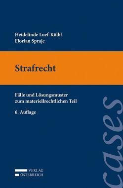 Strafrecht von Luef-Kölbl,  Heidelinde, Sprajc,  Florian