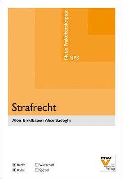 Strafrecht von Birklbauer,  Alois, Sadoghi,  Alice