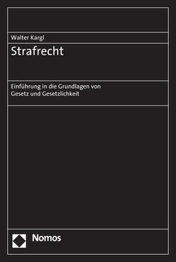 Strafrecht von Kargl,  Walter