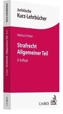 Strafrecht Allgemeiner Teil von Frister,  Helmut
