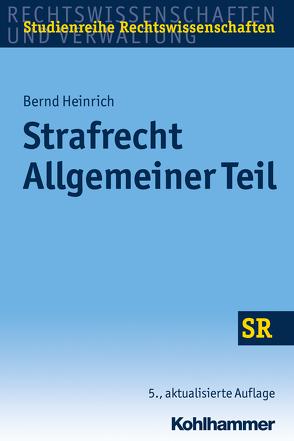 Strafrecht Allgemeiner Teil von Boecken,  Winfried, Heinrich,  Bernd, Korioth,  Stefan
