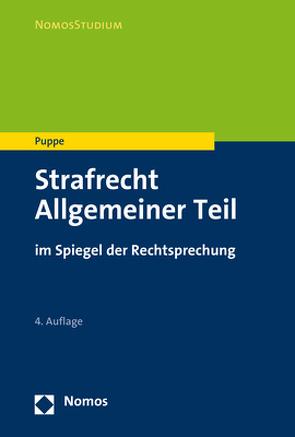 Strafrecht Allgemeiner Teil von Puppe,  Ingeborg
