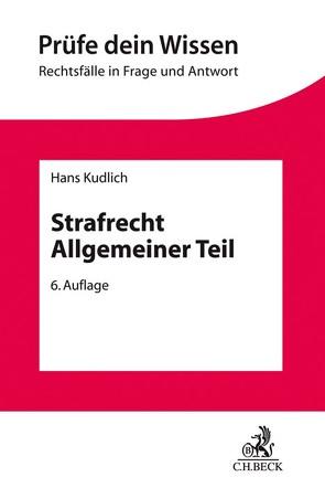 Strafrecht Allgemeiner Teil von Kudlich,  Hans