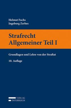 Strafrecht Allgemeiner Teil I von Fuchs,  Helmut, Zerbes,  Ingeborg