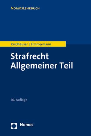 Strafrecht Allgemeiner Teil von Kindhäuser,  Urs, Zimmermann,  Till
