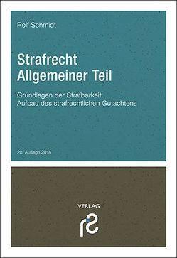 Strafrecht Allgemeiner Teil von Schmidt,  Rolf