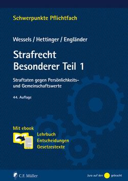 Strafrecht Besonderer Teil / 1 von Engländer,  Armin, Hettinger,  Michael, Wessels,  Johannes