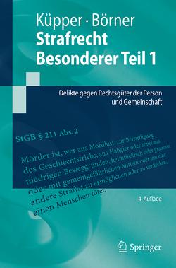 Strafrecht Besonderer Teil 1 von Börner,  René, Küpper,  Georg