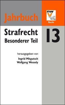 Strafrecht. Besonderer Teil von Mitgutsch,  Ingrid, Wessely,  Wolfgang