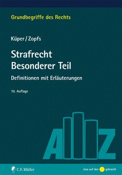 Strafrecht Besonderer Teil von Küper,  Wilfried, Zopfs,  Jan