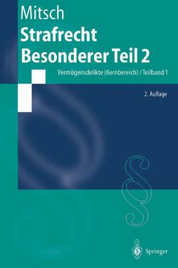 Strafrecht, Besonderer Teil 2 von Mitsch,  Wolfgang