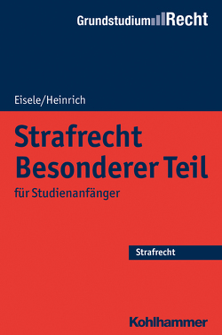 Strafrecht Besonderer Teil von Eisele,  Jörg, Heinrich,  Bernd