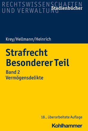 Strafrecht Besonderer Teil von Heinrich,  Manfred, Hellmann,  Uwe, Krey,  Volker