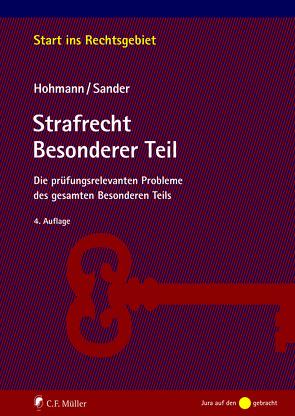Strafrecht Besonderer Teil von Hohmann,  Olaf, Sander,  Günther M.