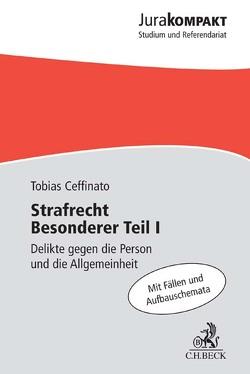 Strafrecht BT/1 von Ceffinato,  Tobias