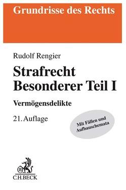 Strafrecht Besonderer Teil I von Rengier,  Rudolf