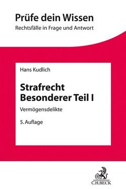 Strafrecht Besonderer Teil I von Kudlich,  Hans
