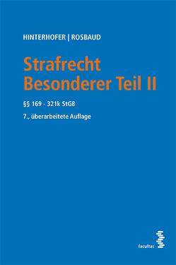 Strafrecht Besonderer Teil II von Hinterhofer,  Hubert, Rosbaud,  Christian